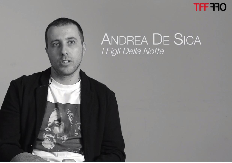 Intervista ad Andrea De Sica