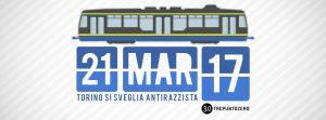 21 marzo 2017: Torino si sveglia antirazzista