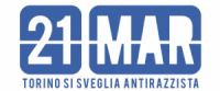 21 Marzo 2014: Torino si sveglia Antirazzista