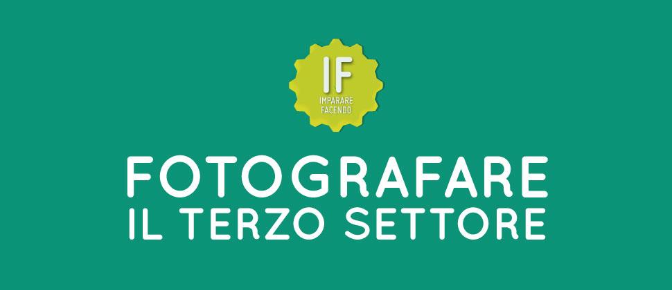 IF – Fotografare il terzo settore