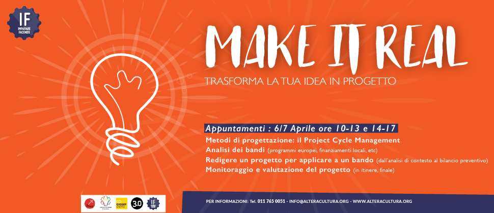IF – MAKE IT REAL / Trasforma la tua idea in progetto