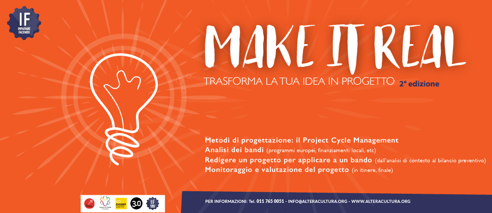 IF – MAKE IT REAL /Trasforma la tua idea in progetto 2° edizione